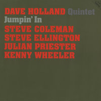 Jumpin' In — Dave Holland Quintet