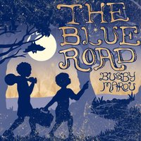 The Blue Road — Busby Marou