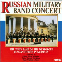 Russian Military Band Concert — The Staff Band Of The Westgroup Russian Forces In Germany