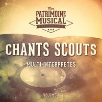 Chants scouts, Vol. 1 — Multi-interprètes