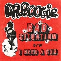 Bad Situation — Dr. Boogie