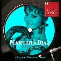 Black Collection Marujita Diaz — Marujita Díaz