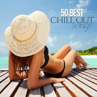 50 Best Chill out Songs — сборник