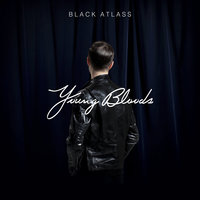 Young Bloods — Black Atlass