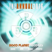 The Annual 2016: Disco Planet Records — сборник
