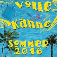 Volle Kanne Sommer 2016 — сборник
