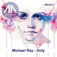 Only — Michael Ray