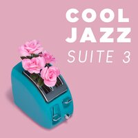 Cool Jazz Suite 3 — сборник