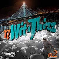 17 Wit a Thizz, Vol. 2 — Goldtoes