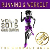 Running & Workout, Vol. 3 (2015) — The Workout Crew