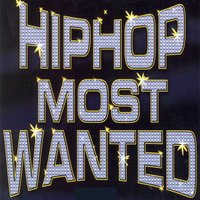 Hip Hop Most Wanted — сборник