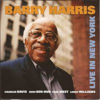 Live in New York — Charles Davis, Leroy Williams, Barry Harris, Paul West, Roni Ben-Hur