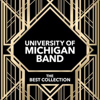The Best Collection — University of Michigan Band