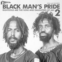 Soul Jazz Records Presents STUDIO ONE Black Man's Pride 2: Righteous Are The Sons And Daughters Of Jah — сборник