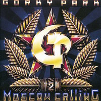 Moscow Calling 2 — Gorky Park