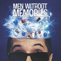 Men Without Memories — Men Without Memories