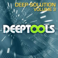 Deep Solution Vol. 3 — Deep Sensation