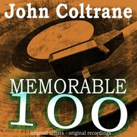 Memorable 100 — John Coltrane