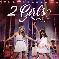 2 Girls (Ao Vivo) — 2 Girls