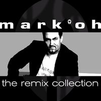 The Remix Collection — Mark'OH