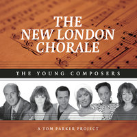 The Young Composers — New London Chorale