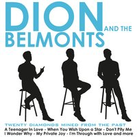 20 Diamonds Mined from the Past — Dion, The Belmonts