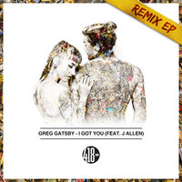 I Got You — Greg Gatsby feat. Jallen