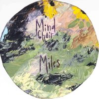 Miles — Mind Choir