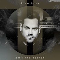 Call the Doctor — Theo Tams