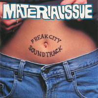 Freak City Soundtrack — Material Issue