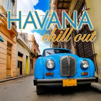 Havana Chill Out — сборник