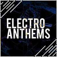 Electro Anthems — сборник