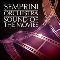 Sound of the Movies — Semprini & His Orchestra