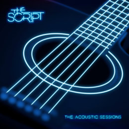 Acoustic Sessions — The Script