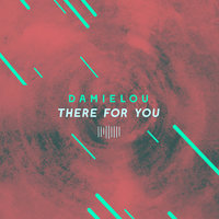 There for You — Damielou