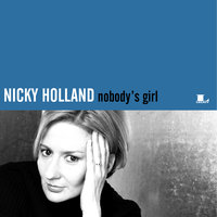Nobody's Girl — Nicky Holland