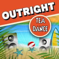 Outright Tea Dance — сборник