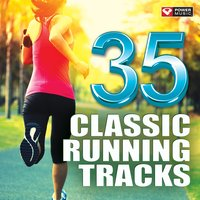 35 Classic Running Tracks — Power Music Workout