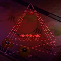 Re-Freshed Frequencies Vol. 4 — сборник