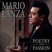 Poetry and Passion — Mario Lanza