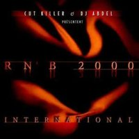 Rnb 2000 international — DJ Abdel, DJ Cut Killer, Dj Cut Killer, DJ Abdel
