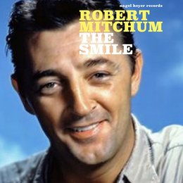 The Smile - Sunny Feelings — Robert Mitchum