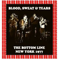 The Bottom Line, New York, NY, 1977 — Blood Sweat And Tears
