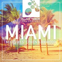 Lange Recordings Miami 2015, Mixed by Stephen Kirkwood — сборник