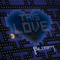 This Love — Blosky