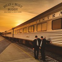 Billy & Buzz Sing Buddy — Buzz Cason, Billy Swan, Billy Swan & Buzz Cason