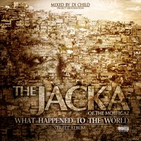 What Happened To The World (Street Album) — The Jacka