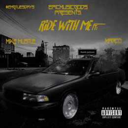 Ride With Me — Marco, Mike Hustle, Epicmusicgods