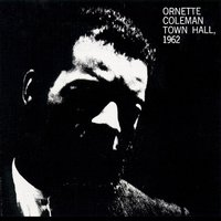 Town Hall (1962) — Ornette Coleman