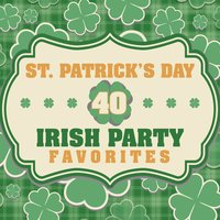St. Patrick's Day - 40 Irish Party Favorites — сборник
